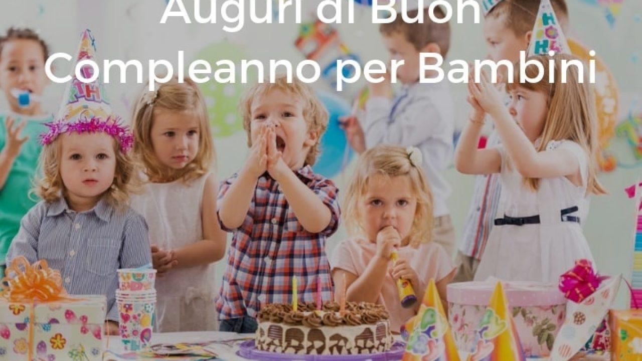 Auguri di Buon Compleanno per Bambini   Auguri di Buon Compleanno