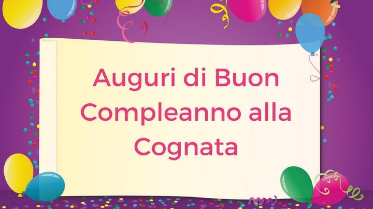 Auguri Di Buon Compleanno Alla Cognata Auguri Di Buon Compleanno