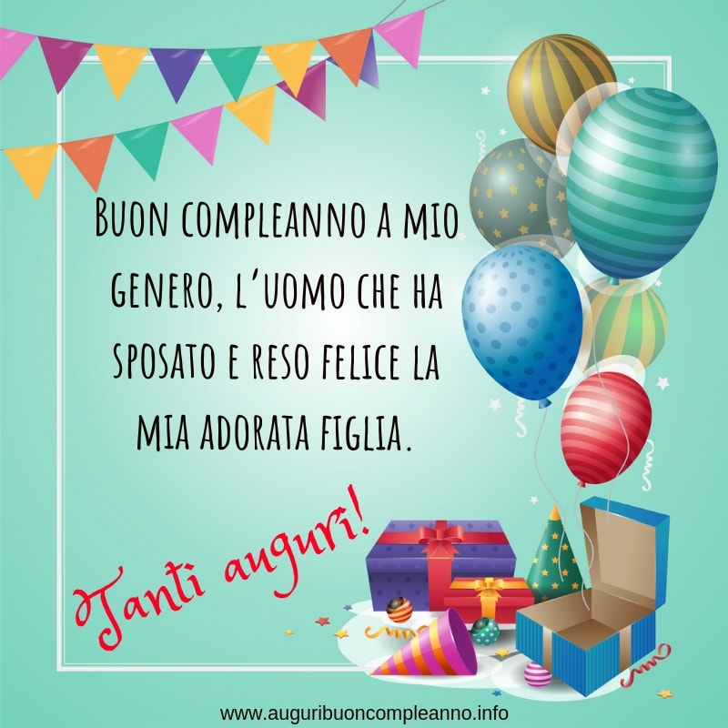Auguri Di Buon Compleanno Al Genero Auguri Di Buon Compleanno