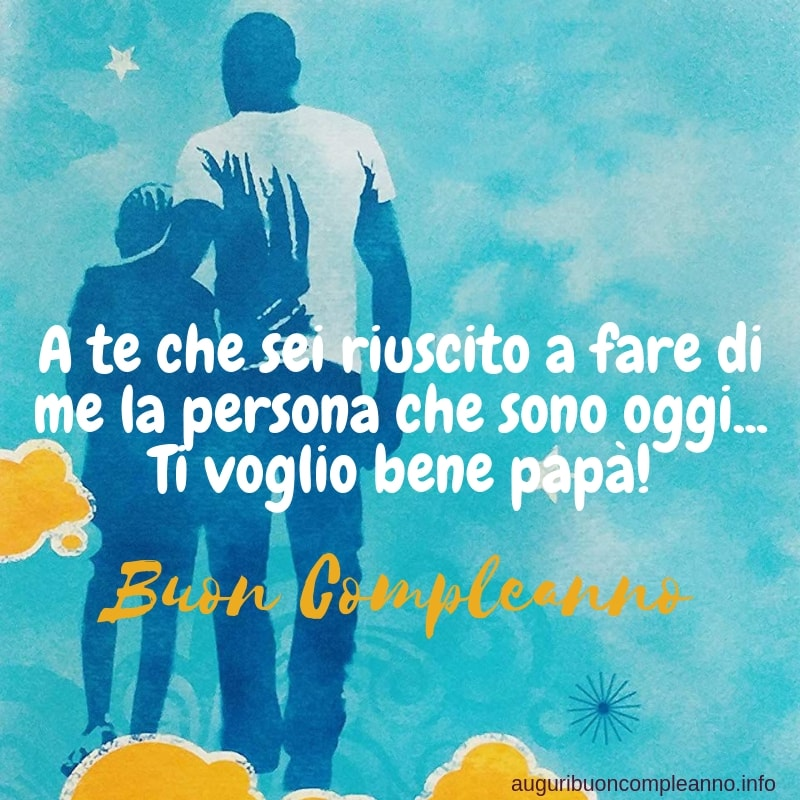 buon compleanno papa' frasi