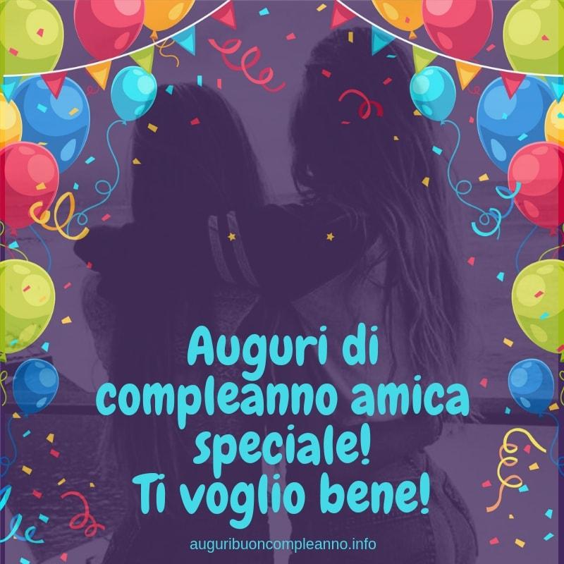 buon compleanno amica speciale